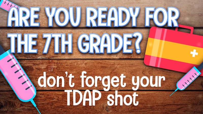TDAP IMMUNIZATION REQUIREMENT